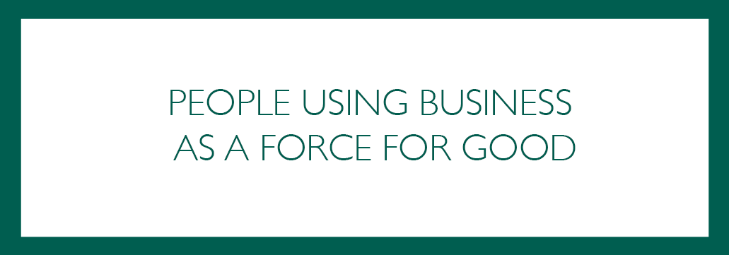 B CORP - PEOPLE-USING-BUSINESS-AS-A-FORCE-FOR-GOOD2